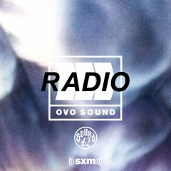 OVO Sound Radio Season 3 Episode 13