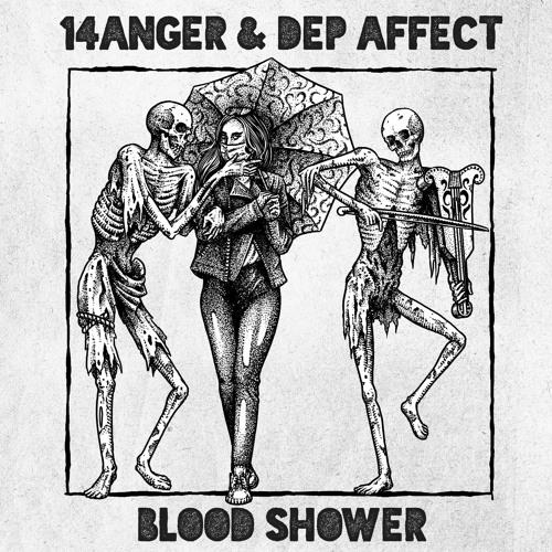 14anger & Dep Affect - Blood Shower (Original Mix)