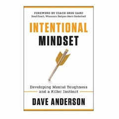 Podcast  850:  Intentional Mindset with Dave Anderson