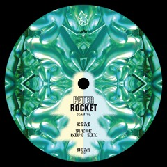 Peter Rocket - Esai [BEAM-04]
