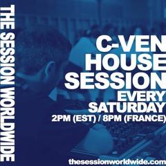 C-VEN - HOUSE SESSION #24