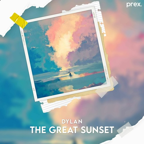 Dylan - The Great Sunset