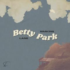 Lane Simkins - Betty Park (with lyrics)