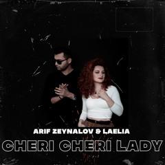 Arif Zeynalov & Laelia - Cheri Cheri Lady