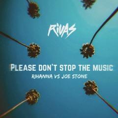 Rihanna vs Joe Stone - Don't Stop The Music (Rivas 2020 Bootleg)(Clubkillers Exclusive) - 125 11A