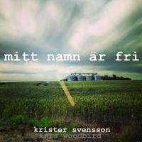 Ny singel: Mitt Namn Är Fri..