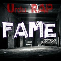 Fame (Explicit Version - 18+) - Yousuf Saad (feat.  @Hammad Rashid)   Urdu Rap