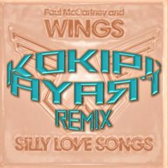 Wings & Paul McCartney - Silly Love Songs (Kokipitraya Rmx)