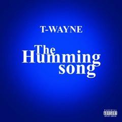 T-wayne - The Whisper Song