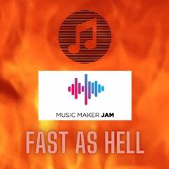 (Music Maker Jam) -- FAST AS HELL