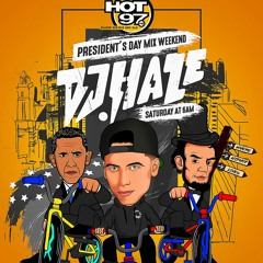 HOT 97 PRESIDENT'S DAY MIX