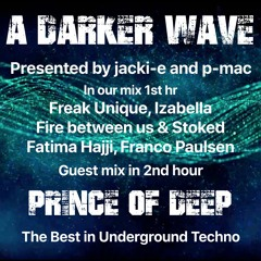 #317 A Darker Wave 13-03-2021 with guest mix 2nd hr by Prince of Deep