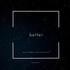 Emmanuel - Better ft. Aarik Ibanez [Cover]