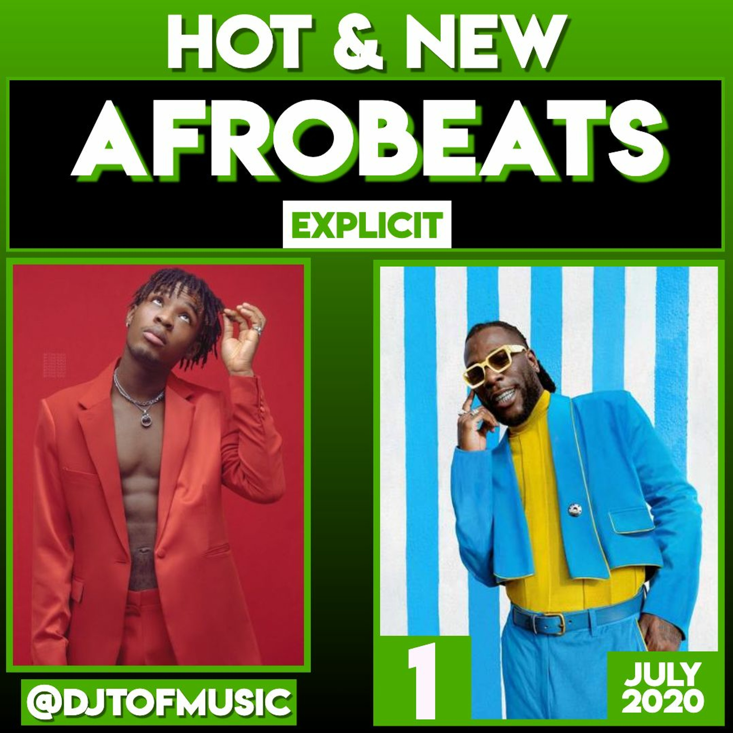 HOT AND NEW AFROBEATS - AFROBEATS UPDATE - JULY 2020