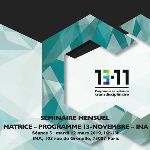Cinquième séance du séminaire mensuel 2018-2019 MATRICE-Programme 13-Novembre