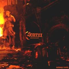 Scarexx - Destruccion