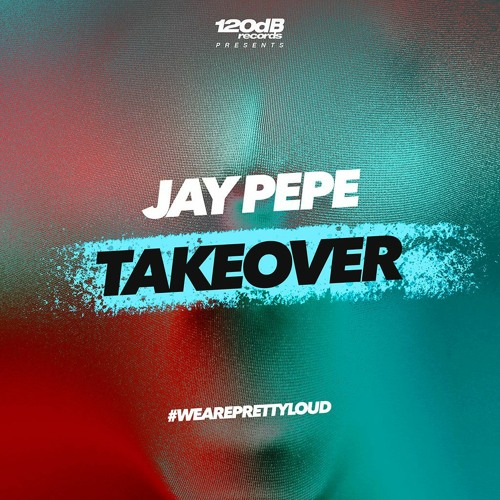 Jay Pepe - Takeover (Preview) [OUT NOW]