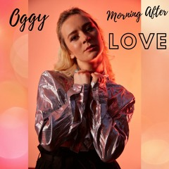 OGGY - Morning After Love