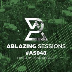 Ablazing Sessions 048 with Rene Ablaze