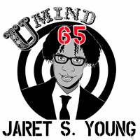 Ep. 65 Jaret S. Young