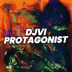 DJVI - Protagonist [Free Download]
