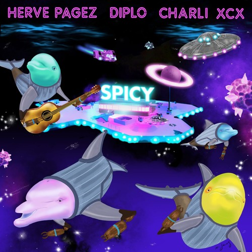 Herve Pagez & Diplo feat. Charli XCX - Spicy
