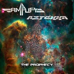 Amplify & Aztekka - The Prophecy