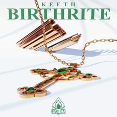 Keeth - BIRTHRITE