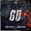Wolfpack vs Avancada - GO! (VP's Love The 90s Mix)