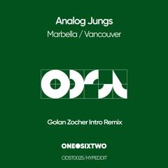 Analog Jungs - Marbella (Golan Zocher Intro Remix) [onedotsixtwo]