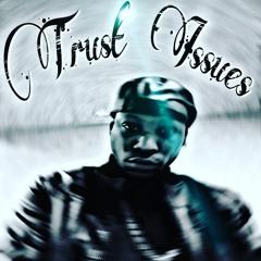 Trust Issues (Original mix)