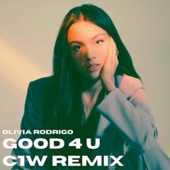 Olivia Rodrigo - Good 4 U (C1W Remix)