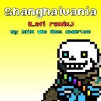 Shanghaivania (Lofi Remix)