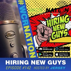 Hiring new guys | WCR Nation EP 142 | The Window Cleaning Podcast