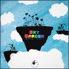 Rocket Start - Sky Garden [ETR Release]