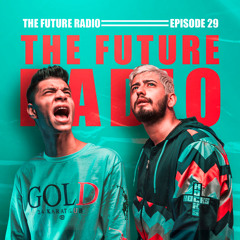 The Future Radio 029
