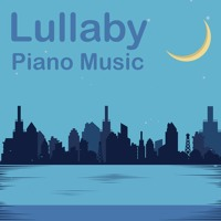 Lullaby - Background Calm Piano for Relaxation | Royalty Free Music
