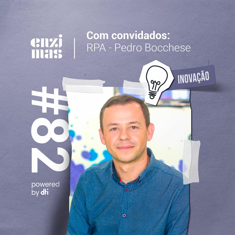 ENZIMAS #82 RPA - Pedro Bocchese