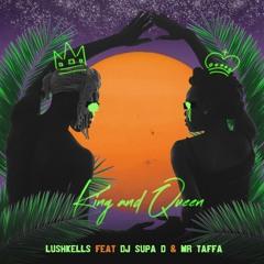 King & Queen (feat. DJ Supa D & Mr Taffa)