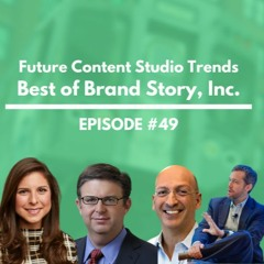 Brand Story, Inc. - Best Of Content Studio Future Trends