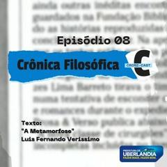CRONI-CAST   Episódio 08 - Crônica Filosófica