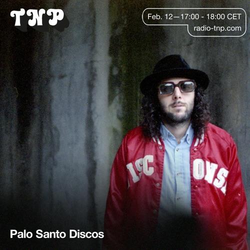 Palo Santo Discos @ Radio TNP 12.02.2021