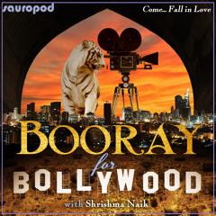 096: Booray For Bollywood - Ajeeb Daastaans