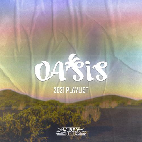 Vibey Desert 2021 - Oasis