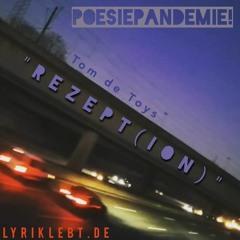"""Poesiepandemie (LyrikLebt.de): """"REZEPT(ION)"""", Autor: Tom de Toys"""