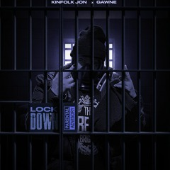 Lockdown Ft GAWNE (Prod By Lophiile)