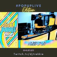 #SOCIALBUBBLE - #POPUPLIVE EDITION (04.21.21)