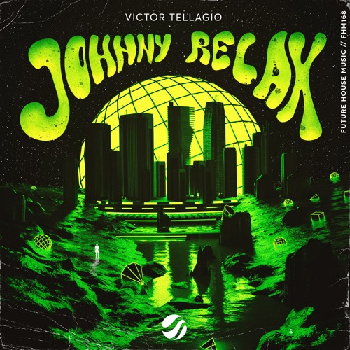 Victor Tellagio - Johnny Relax