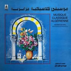 Algeria - Algérie Mohamed Khaznadji - Arab-Andalusian music - Arabo andalouse