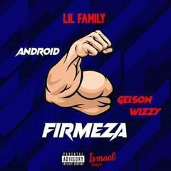 Lil Family- Firmeza (Prod. Lobby Beat)